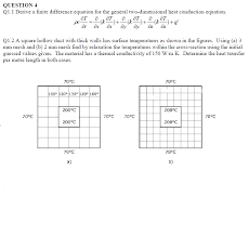 question 4 q1 1 derive a finite difference equation for the general two dimensional
