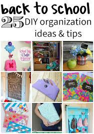 Diy Organization 25 Back To School Diy Organization Ideas School Organization