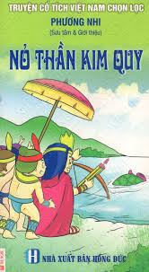 Truyện Cổ Tích Việt Nam Chọn Lọc: Nỏ Thần Kim Quy
