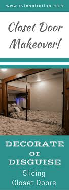 sliding mirror closet doors makeover. Looking For How To Give The Mirror Closet Doors In Your Motorhome Or Travel Trailer Bedroom Sliding Makeover