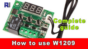How to use W1209 Temperature relay controller and program the ...