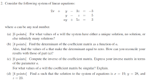 consider the following system of linear equations ay 52 3 where a can