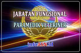 Paramedik veteriner adalah pegawai negeri sipil yang diberi tugas tanggung jawab, wewenang dan. Jabatan Fungsional Paramedik Veteriner