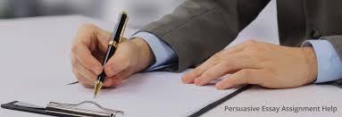 persuasive essay assignment help persuasive essay  persuasive essay assignment help