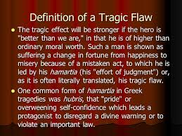 the tragic hero what julius caesar king lear ppt video online  definition of a tragic flaw