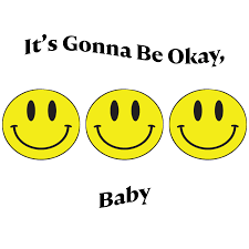 It's Gonna Be Okay, Baby • A podcast on Anchor