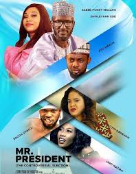 Image result for Mr President – Nigerian Movie
