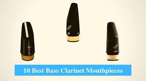 Fobes Mouthpiece Chart 10 Best Bass Clarinet Mouthpiece Reviews 2019
