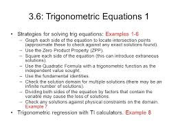 3 6 trigonometric equations 1 strategies for solving trig equations examples 1 6