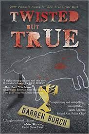 TWISTED but TRUE: Burch, Darren: 9781635680812: Books - Amazon.ca