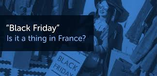 2018 black friday traditions in france