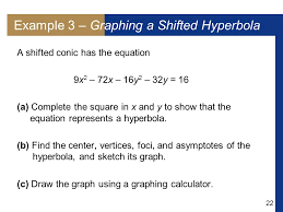 22 example 3 graphing a shifted hyperbola a shifted conic has the equation 9x 2