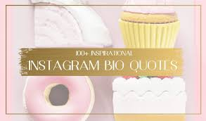 Best Instagram Bio Quotes Inspiration 48 Instagram Bio Quotes To Inspire Once In A Lifetime Journey