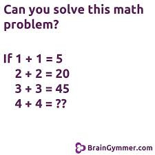 can you solve this math problem fun puzzles and brain teasers enjoy math brain teasers and school