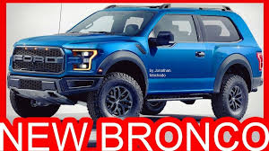 2018 dodge bronco. Contemporary Bronco 2018 Ford Bronco Pictures First Drive  Car Review Within 2020 Dodge  Dakota Spy Shots And Dodge Bronco
