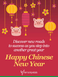 This new year do not get impatient if things seem to be going slow for you; 20 Unique Happy Chinese New Year Quotes 2021 Wishes Messages Ferns N Petals
