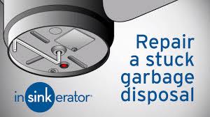 garbage disposal repair how to fix a garbage disposal insinkerator you