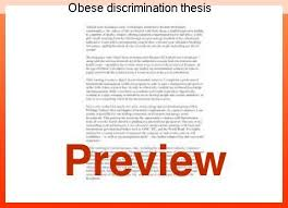 obese discrimination thesis term paper service obese discrimination thesis this essay will look at sociological concepts and concerns that can help