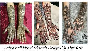Indian Traditional Mehndi Design Hands 45 Latest Full Hand Mehndi Designs New Full Mehndi