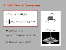 the 2d fourier transform f 2 f x y