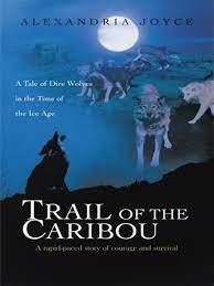 Trail of the Caribou eBook by Alexandria Joyce - 9781462050673 | Rakuten  Kobo United States