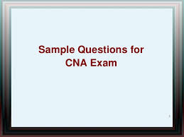 sample questions for cna exam cna sample questions