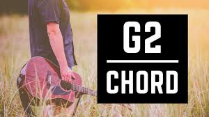 G2 Guitar Chord Chart The G2 Chord The Guitar Chord You Should Learn Beginner