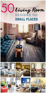 To Decorate Small Living Room 1000 Ideas About Decorating Small Living Room On Pinterest