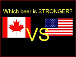 Canadian Beer Vs American Beer The Alcohol Content Battle