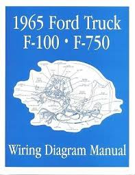 ford 1965 f100 f750 truck wiring diagram manual 65 ford ford 1965 f100 f750 truck wiring diagram manual 65 ford trucks and manual