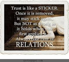Trust Is Like A Sticker Images Quotes