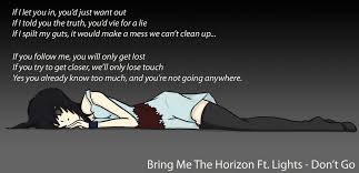 Bring Me The Horizon Quotes Classy Bring Me The Horizon Ft Lights Don't Go By Shinigamixandie On