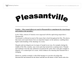 explain how sound effects are used in pleasantville to complement  document image preview