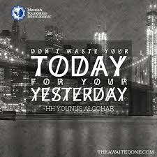 Quote Of Today Magnificent The Official MFI Blog Quote Of The Day Don't Waste Your Today