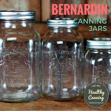 Bernardin Jars Healthy Canning