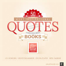 Helpful Quotes Best 48 Most Inspirational Quotes From Books