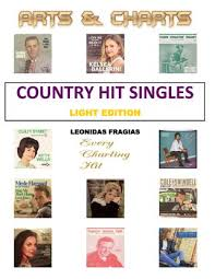 Country Hit Singles 1st Edition By Leonidas Fragias Arts