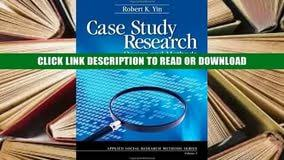 Case study research design and methods yin robert k        Original Sage Publications