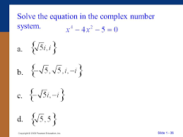 36 solve the equation in the complex number system