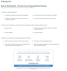 structure of an argumentative essay quiz worksheet format of an  quiz worksheet format of an argumentative essay com print argumentative essay definition format examples worksheet