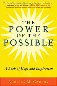 The Power of the Possible: A Book of Hope and Inspiration: McCarthy,  Auriela: 9780825305764: Amazon.com: Books
