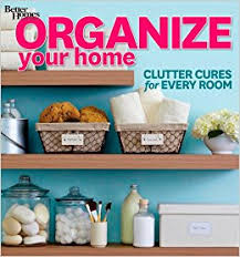 Small Picture Organize Your Home Clutter Cures for Every Room Better Homes and