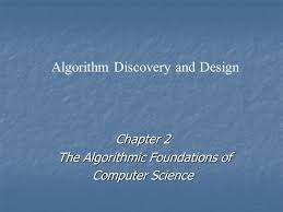 Chapter 2 The Algorithmic Foundations Of Computer Science