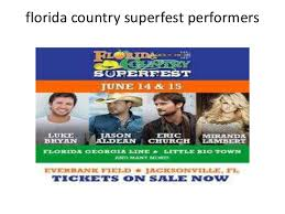 Florida Country Superfest Artists Lineup For 2014