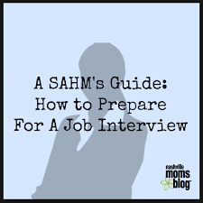a sahm s guide how to prepare for a job interview sahm guide to prepare for a job interview nashvillemomsblog