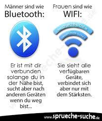 Männer Sind Wie Bluetooth Und Frauen Wie Wifi Warum