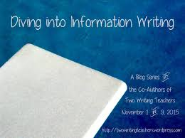 narrative nonfiction diving into information writing blog series  diving into information writing blog series 2015