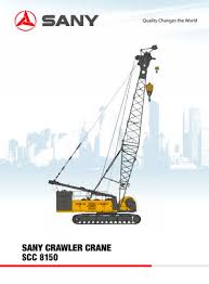 Sany Scc8150 Crawler Crane Sany Pdf Catalogs Technical