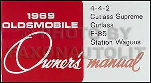 1969 olds cutlass f 85 442 wiring diagram manual reprint 1969 olds reprint owner s manual 442 cutlass supreme wagon f 85