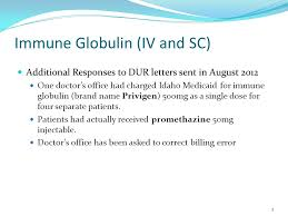 17 January Follow Up To Previous Reviews Immune Globulin Iv